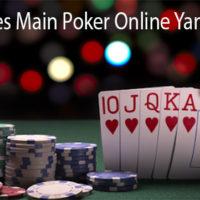 Trik Sukses Main Poker Online Yang Ampuh